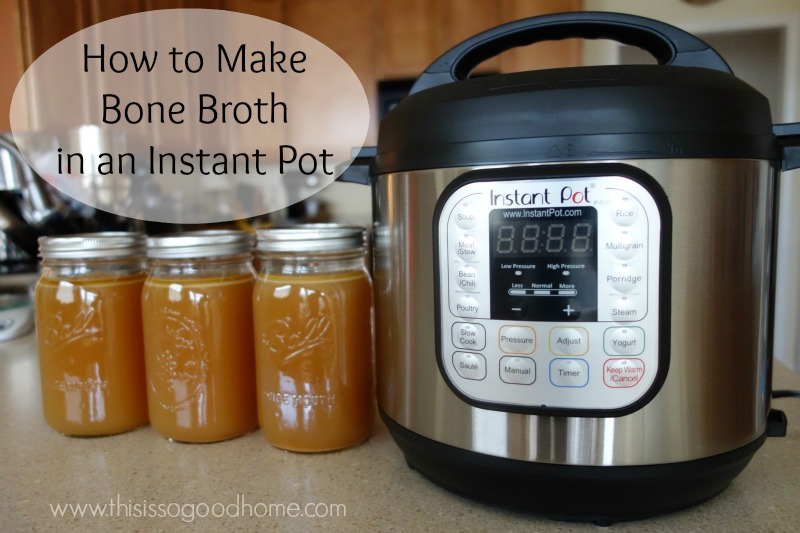 Easy Instant-pot Meals: How to make bone broth