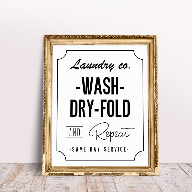 Free printables: wash dry fold printable