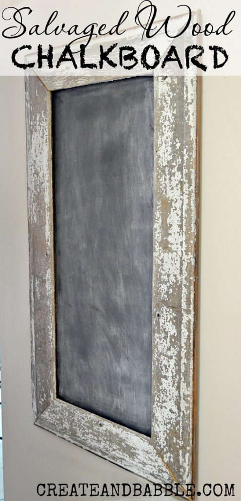 diy farmhouse decor: salvaged wood chalkboard