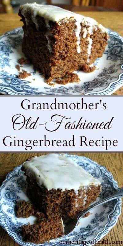 Gingerbread Recipes: Old-Fashioned Gingerbread