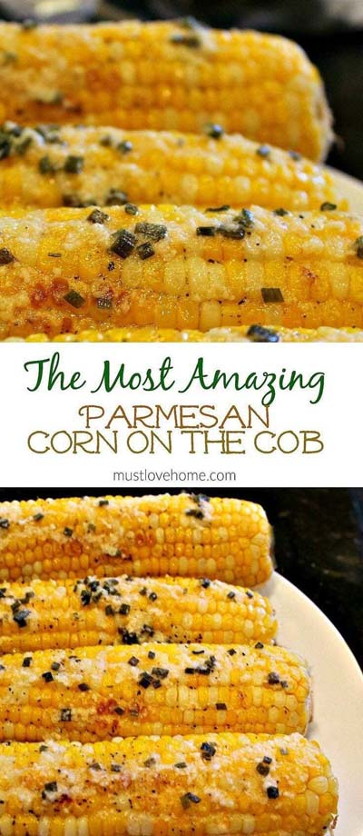 BBQ Recipes: The Most Amazing Parmesan Corn On The Cobb