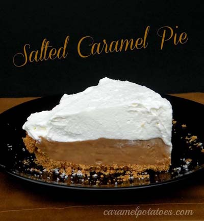 Caramel Recipes: Salted Caramel Pie